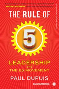 The Rule of 5: Leadership and The E5 Movement