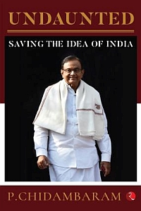 Undaunted: Saving the Idea of India